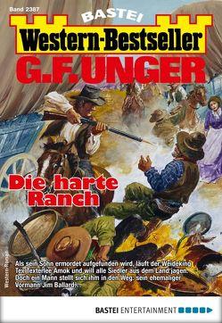 G. F. Unger Western-Bestseller 2387 – Western von Unger,  G. F.