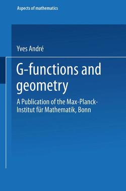 G-Functions and Geometry von André,  Yves