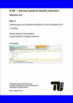 G-IQI : German Inpatient Quality Indicators. Version 4.0. – Band 3 von Hellerhoff,  Friedhelm, Mansky,  Thomas, Nimptsch,  Ulrike, Winklmair,  Claudia