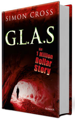 G.L.A.S – Die 1 Million Dollar Story von Cross,  Simon