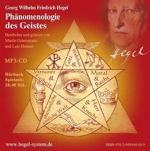 G.W.F. Hegel: Phänomenologie des Geistes (Hörbuch; ungekürzt; 28:40 Std.) von Grimsmann,  Martin, Hansen,  Lutz