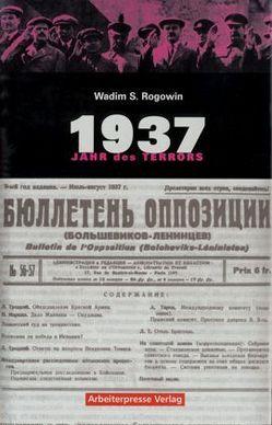 Gab es eine Alternative? / 1937 von Georgi,  Hannelore, Rogowin,  Wadim S, Schubärth,  Harald