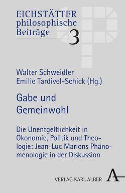 Gabe und Gemeinwohl von Schweidler,  Walter, Tardivel-Schick,  Emilie