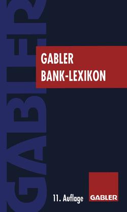 Gabler Bank Lexikon von Eller,  Roland, Gramlich,  Ludwig, Grill,  Wolfgang