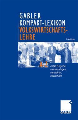 Gabler Kompakt-Lexikon Volkswirtschaftslehre von Piekenbrock,  Dirk