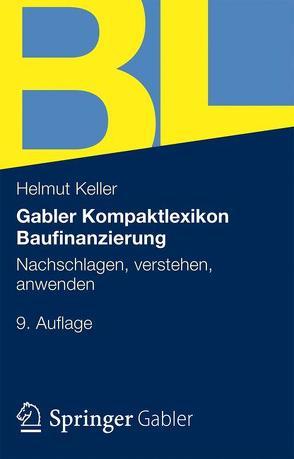 Gabler Lexikon Baufinanzierung von Keller,  Helmut