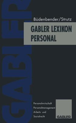 Gabler Lexikon Personal von Büdenbender,  Ulrich, Strutz,  Hans