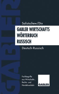 Gabler Wirtschaftswörterbuch Russisch von Salistschew,  Wjatscheslaw