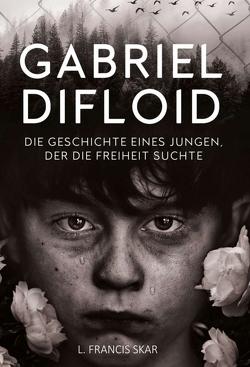 Gabriel DiFloid von Skar,  L. Francis
