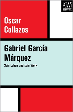 Gabriel García Márquez von Collazos,  Oscar, Langenbrinck,  Ulli