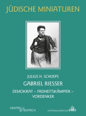 Gabriel Riesser von Schoeps,  Julius H.