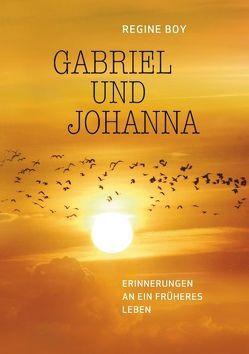 Gabriel und Johanna von Boy,  Regine
