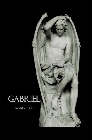 Gabriel von Stein,  Maria