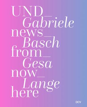 Gabriele Basch, Gesa Lange von Reich,  Annette