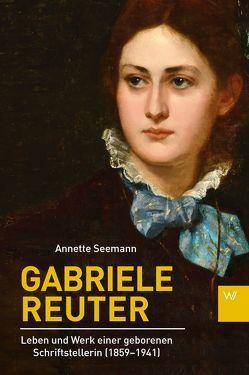 Gabriele Reuter von Seemann,  Annette