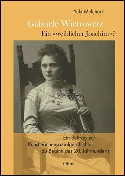 """Gabriele Wietrowetz – ein """"weiblicher Joachim"""" ? von Melchert,  Yuki"""