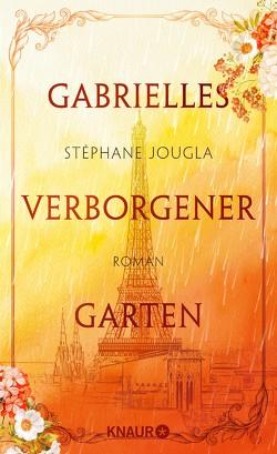 Gabrielles verborgener Garten von Gräbener-Müller,  Juliane, Jougla,  Stéphane