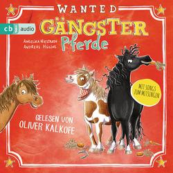Gängster-Pferde von Hüging,  Andreas, Kalkofe,  Oliver, Niestrath,  Angelika, Opheys,  Caroline