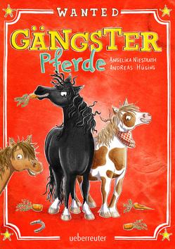 Gängster-Pferde von Andreas Hüging,  Angelika Niestrath, Opheys,  Caroline