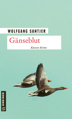 Gänseblut von Santjer,  Wolfgang