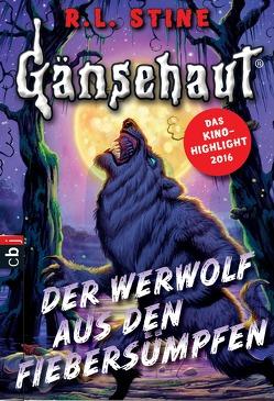 Gänsehaut – Der Werwolf aus den Fiebersümpfen von Kienitz,  Günter W., Stine,  R.L.