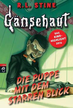 Gänsehaut – Die Puppe mit dem starren Blick von Kienitz,  Günter W., Stine,  R.L.