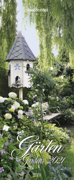 Gärten 2021 von Borstell,  Ursel, Korsch Verlag