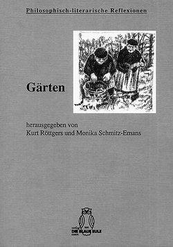 Gärten von Röttgers,  Kurt, Schmitz-Emans,  Monika