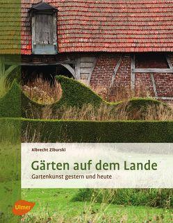 Gärten auf dem Lande von Ziburski,  Albrecht