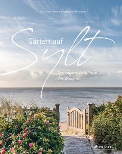 Gärten auf Sylt von Luckner,  Ferdinand Graf, Timm,  Ulrich