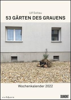 Gärten des Grauens 2022 – Satirischer Wochenkalender mit Fotos und Texten – Zum Aufhängen – Format 21,0 x 29,7 cm – Spiralbindung von Soltau,  Ulf
