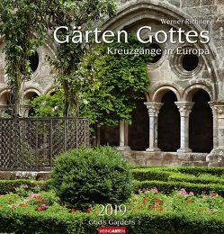 Gärten Gottes – Kalender 2019 von Richner,  Werner, Weingarten