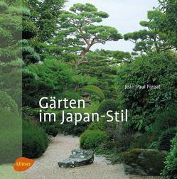 Gärten im Japan-Stil von Pigeat,  Jean-Paul