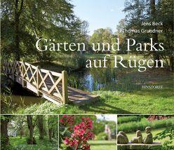 Gärten und Parks auf Rügen von Beck,  Jens, Grundner,  Thomas