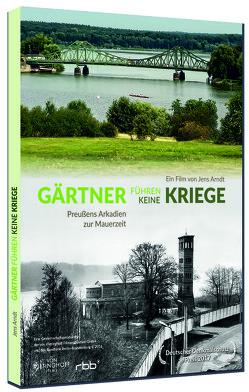 Gärtner führen keine Kriege von filmwerte GmbH, Jens,  Arndt
