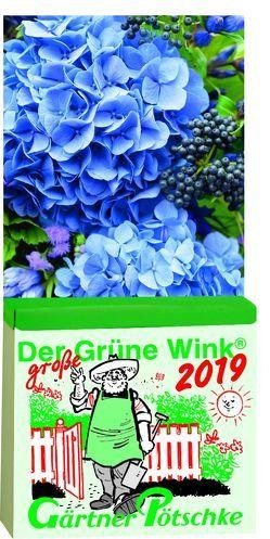 Gärtner Pötschkes Der GROSSE Grüne Wink Tages-Gartenkalender 2019
