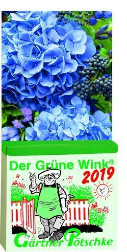 Gärtner Pötschkes Der Grüne Wink Tages-Gartenkalender 2019