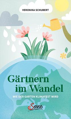Gärtnern im Wandel von Schubert,  Veronika