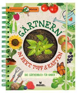 Gärtnern in Beet, Topf & Kasten von Oftring,  Bärbel