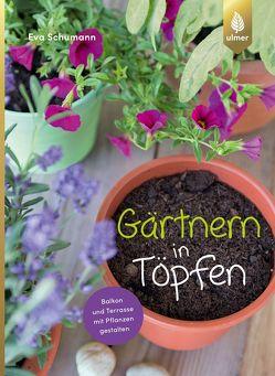Gärtnern in Töpfen von Schumann,  Eva