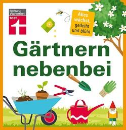 Gärtnern nebenbei von Dirk,  Mann, Weigelt,  Lars
