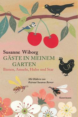 Gäste in meinem Garten von Berner,  Rotraut Susanne, Wiborg,  Susanne