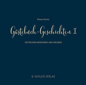Gästebuch-Geschichten I von Hurtz,  Klaus