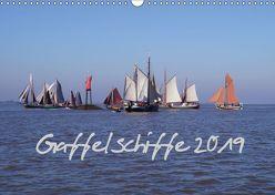 Gaffelschiffe 2019 (Wandkalender 2019 DIN A3 quer) von Fock,  Thees