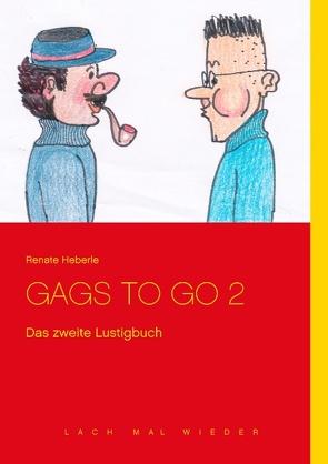 GAGS TO GO 2 von Heberle,  Renate