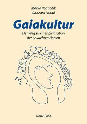 Gaiakultur von Hradil,  Radomil, Pogacnik,  Marko