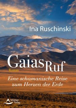 Gaias Ruf von Ruschinski,  Ina