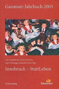 Gaismair-Jahrbuch 2003 von Gensluckner,  Lisa, Schreiber,  Horst, Tschugg,  Ingrid, Weiss,  Alexandra