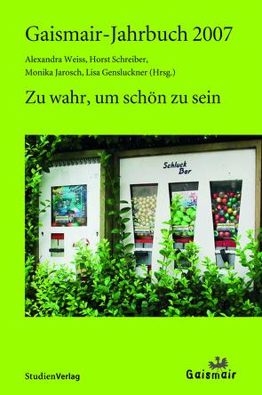 Gaismair-Jahrbuch 2007 von Gensluckner,  Lisa, Jarosch,  Monika, Schreiber,  Horst, Weiss,  Alexandra