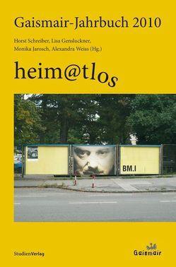 Gaismair-Jahrbuch 2010 von Gensluckner,  Elisabeth, Jarosch,  Monika, Schreiber,  Horst, Weiss,  Alexandra